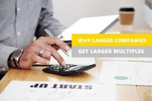 Why Larger Companies get Larger Multiples
